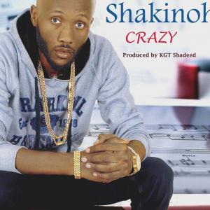 Shakinoh Gharabell - CRAZY