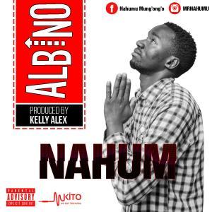 Nahum - Albino