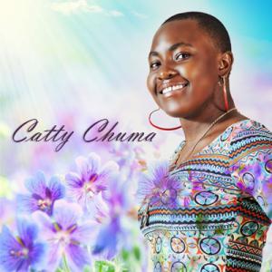 Catty Chuma - Siwezi Kwenda