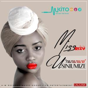 miss rizy - USINIUMIZE (NANA NANA)
