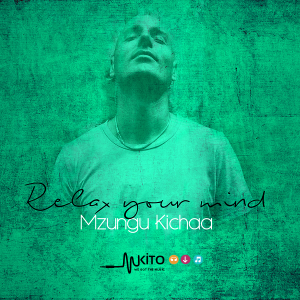 Mzungu Kichaa - Hold On