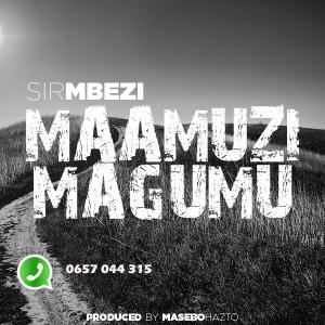 SirMbezi - Nakung'ang'ania Rmx