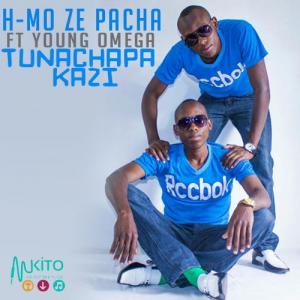 H MO Ze Pacha - Tunachapa Kazi ft Young Omega