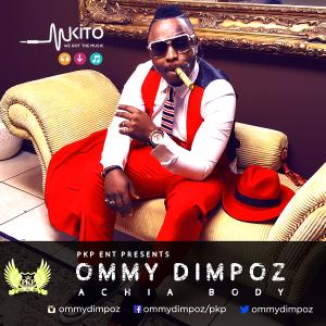 Ommy Dimpoz - Achia Body