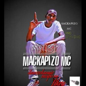 Mackapizzo Mc - Mackapizzo mc ft Them mushrooms-itawezekanaje pasipo na fikra