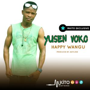 yusen voko - Happy wangu