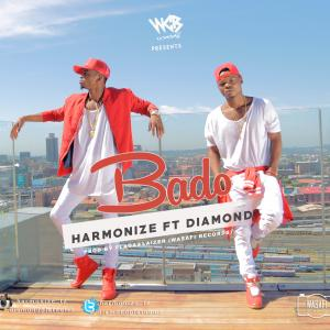 Harmonize - Bado Ft. Diamond Platnumz