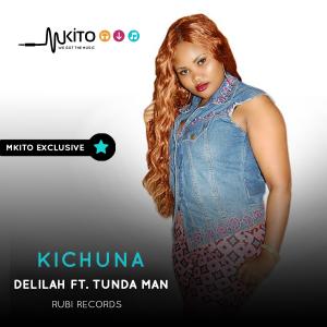 Delilah Mushi - Kichuna Ft. Tunda Man