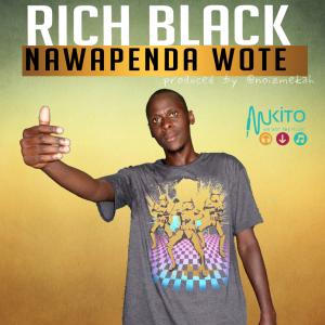 Rich Black - Nawapenda Wote