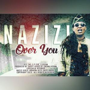 Nazizi - Over You
