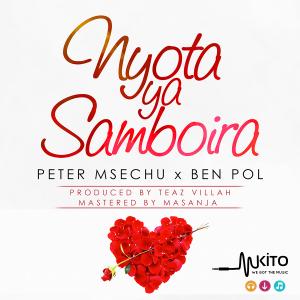 Peter Msechu & Ben Pol - Nyota Ya Samboira