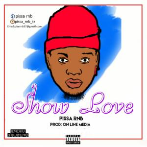 pissa rnb - Show love