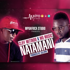 Cliff Mitindo - Natamani Ft Mo Music