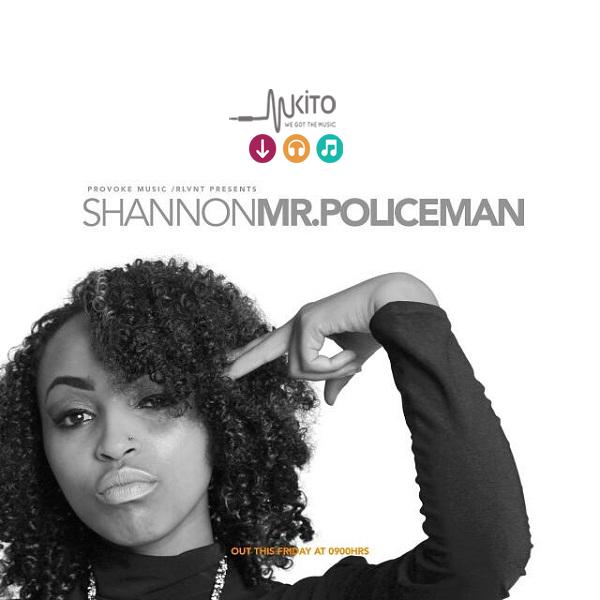 Shannon - Mr. Policeman