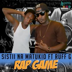 Sistii Na Matukio - Rap Game