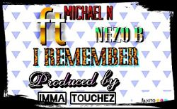Michael N - I remember
