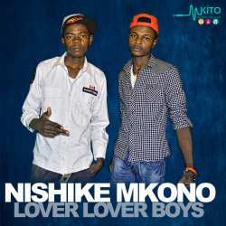 Lover Lover Boys - Lover Lover Boys-Nishike Mkono