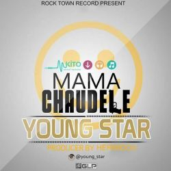 Young Star - Mama Chaudele