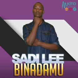 Sadi Lee - Sadi Lee-Binadamu (Kali Zone)