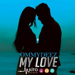 Ommy Deez - My Love