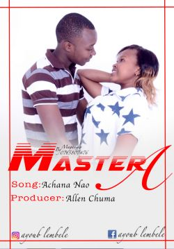 Master a - Master a_ft_paschal_unaniumiza_producer by allen chuma.mp3