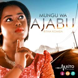 Ritha komba - Mungu wa ajabu