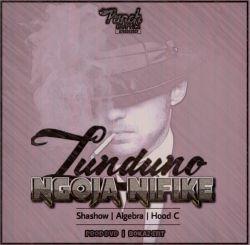 LUNDUNO - Ngoja Nifike feat Mboto