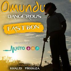 FASTBON - Omundu Dangerous