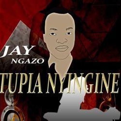Jay Nganzo - Jay Nganzo ft mbishi koba song Tupia nyingine