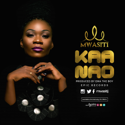 Mwasiti - Kaa Nao