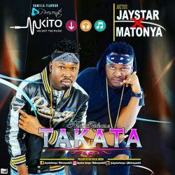 Jaystar - Takata (Ft Matonya)