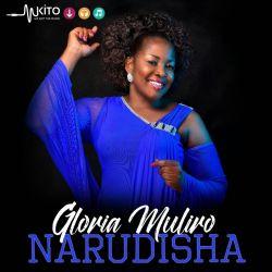 Gloria Muliro - Narudisha