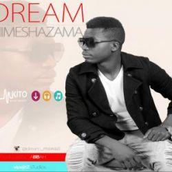 Dream - Amechelewa