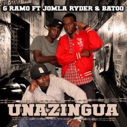 G Ramo - Unazingua ft Jomla Ryder & Batoo