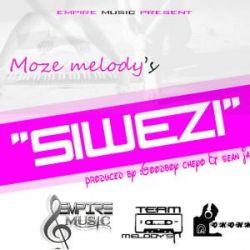 moze melody - Siwezi