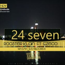 Rooster - 24 seven