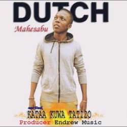 Dutch Mahesabu - Dutch mahesabu - Kataa kuwa tatizo
