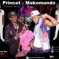 Princet - I do 4u ft. makomandoo