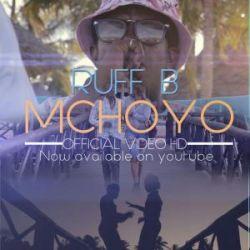 Ruff B - Mchoyo