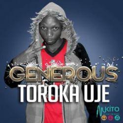 Generous - Toroka Uje