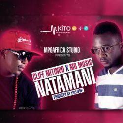 Cliff Mitindo - Natamani Ft Mo Music