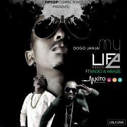 Dogo Janja - My Life