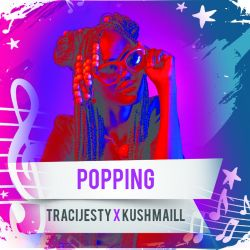 TreciJesty  - Popping Ft KushMail