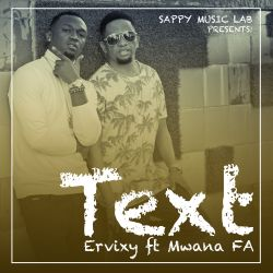 Ervixykalla - Text (ft Mwana FA)