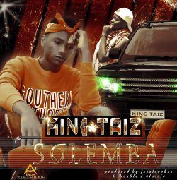 King Taiz - Solemba season 2