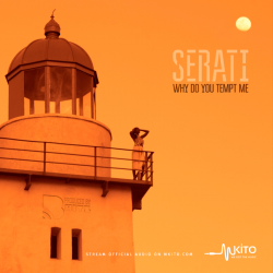Serati - Why Do You Tempt Me