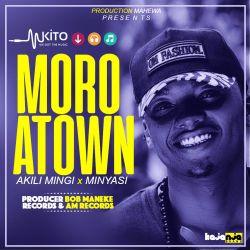 Akili Mingi - AkiliMingi ft Minyasi - Moro A Town