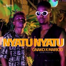G Nako Wara Wara - Nyatu Nyatu Ft. Marioo (Prod by Abbah Process)
