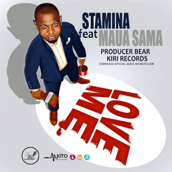 Stamina - Love Me Ft. Maua Sama