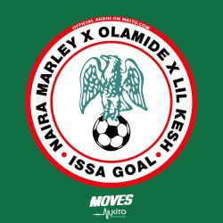 Naira Marley - Issa Goal Ft. Olamide & Lil Kesh (Prod. Studio Magic)